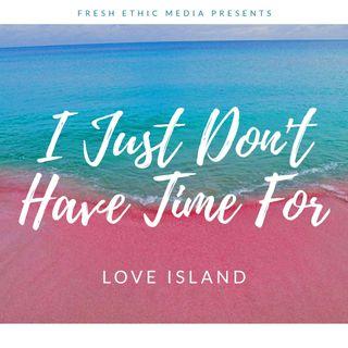 Love Island - Week 2