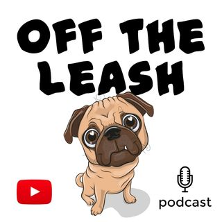Off the leash - Ep. 001