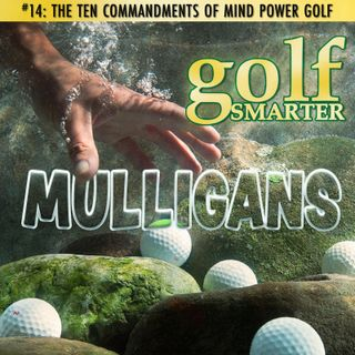 The Ten Commandments of Mindpower Golf with Dr. Robert K Winters
