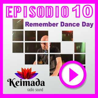 Remember Dance Day 💜 Episodio #010 🔊