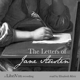 Ambient Readings #4 - Preface To The Letters Of Jane Austen by Sarah Chauncey Woolsey, 1892 (read by Elizabeth Klett)