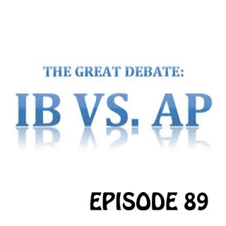 YCBK 89: What are the Differences Between AP and IB courses?