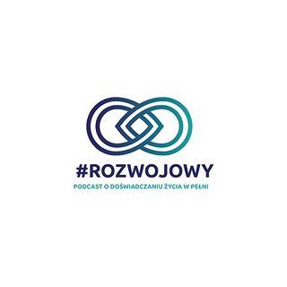 #Rozwojowy 002 - praca z ciałem i rozwój - Ada Stolarczyk