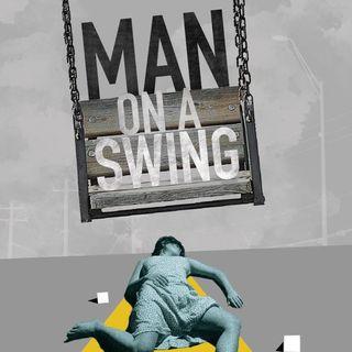 Episode 360: Man On A Swing (1974)