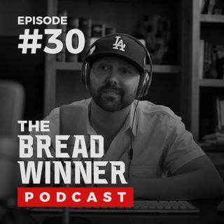 Bryce Prescott || Episode #30 ||The BreadWinner Podcast ft. Tyler Harris