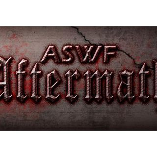 "ASWF Aftermath: ""Against The World"" Recap Show"