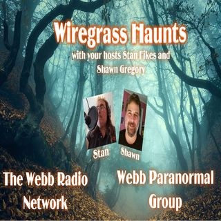 Wiregrass Haunts with your hosts Stan Fikes and Mary Quirion listen as we welcome Rick Waid Award winning paranormal author