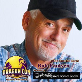 2021 Dragon Con Pre-Game Show Part 2: Rob Paulsen