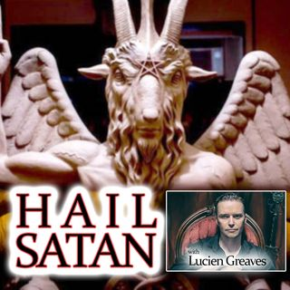 Hail Satan (the documentary): with Lucien Greaves