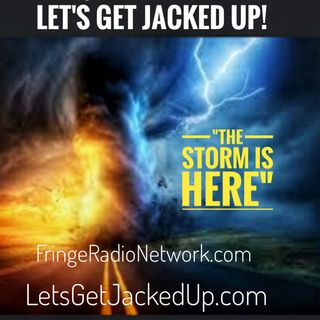 LET'S GET JACKED UP! The Storm is Here