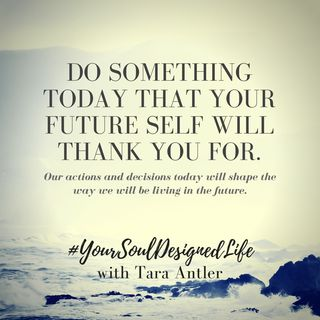 Let Your Future Self Thank YOU!