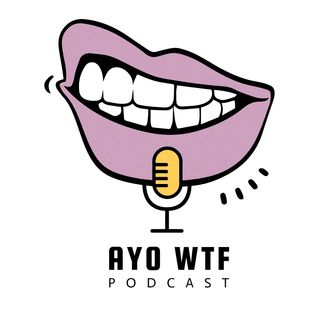 AYO WTF Ep. 01   Put the Dick in the Bag!