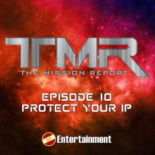 Episode 10 - Protect Your IP & DC Fandom Hype