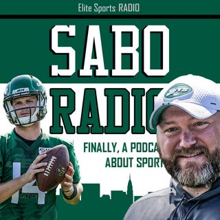 Sabo Radio 26: New York Jets Camp Updates, Joe Douglas Gets It, Stock Up-Stock Down