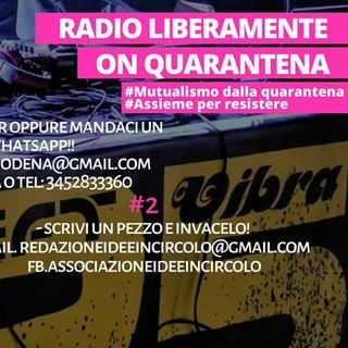 Radioliberamente ON QUARANTENA