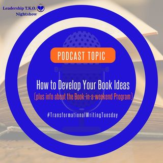 How to Develop Your Book Ideas (Book-in-a-weekend Program) | Lakeisha McKnight