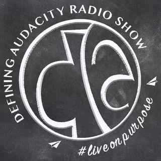 Full Episode: June 5 Defining Audacity Radio Show