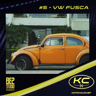 #5 - Volkswagen Fusca