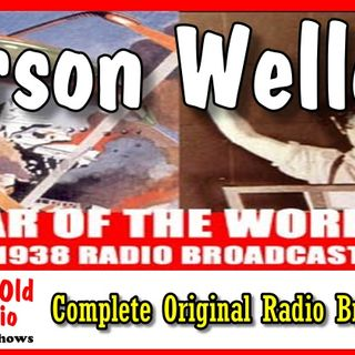 Orson Welles, War Of The Worlds – Complete Original Radio Broadcast 1938 | Good Old Radio #orsonwelles #ClassicRadio