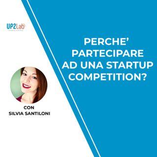 Perché partecipare ad una startup competition?