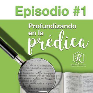 Episodio #1 Profundizando en la Prédica / 1 Pedro 2:4-10