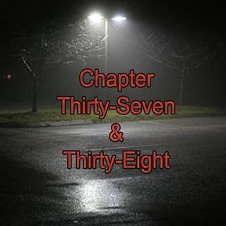 Chapter Thirty-Seven & Thirty-Eight | Gargoyles at Pop's