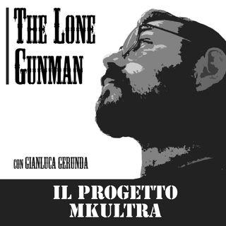 The Lone Gunman - Progetto MK-ULTRA