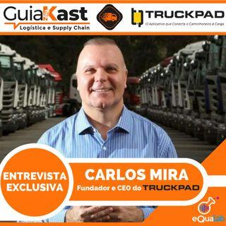 Carlos Alberto Mira - Fundador e CEO do TruckPad