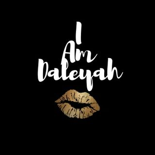 I Am Daleyah Podcast