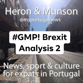 GMP Special Report: Michael Heron Returns to Discuss Brexit - Part Two