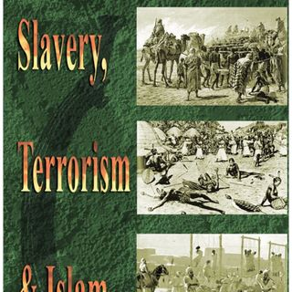 A Unique Look at Islam And Slavery