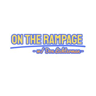 On the Rampage Don Lichterman