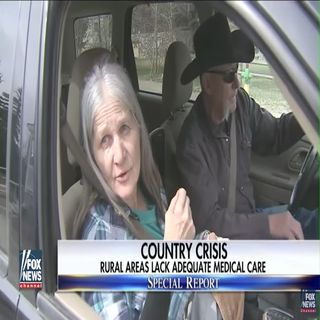 Morning moment Fox news special report Rural areas in America lack adequate medical staff May 10