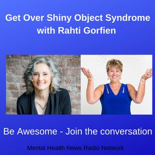 Get Over Shiny Object Syndrome