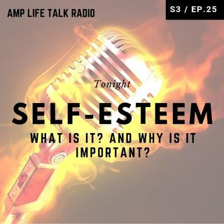 S3 / Ep. 25v- Low Self-Esteem