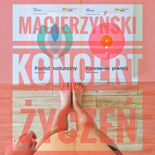 Macierzyński koncert życzeń.
