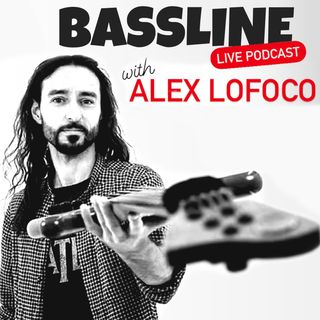 🔴 Bassline Podcast LIVE! #01 - Alex Lofoco