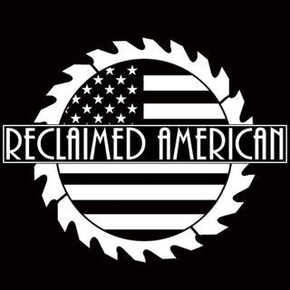 Reclaimed American