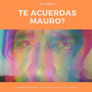 Te Acuerdas Mauro T1Cap1