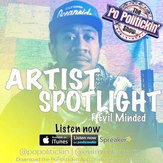Artist Spotlight - Evil Minded