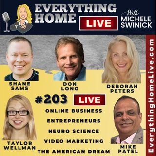 203 LIVE: Online Business, Entrepreneurs, Neuro Science, Videos, American Dream