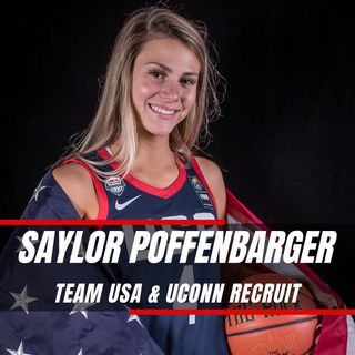 I Am More Than Basketball | Saylor Poffenbarger - Team USA & UCONN Recruit