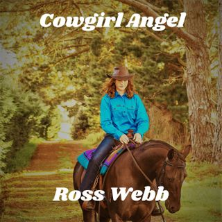 Australian artist Ross Webb and his song 'Cowgirl Angel'