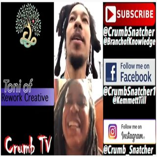Crumb & Toni of REWORK CREATIVE (@rework_creative) Talk Crystals - Crumb TV Audio from #CrumbTV ( @CrumbTV1 ) ( #GetSNATCHED )