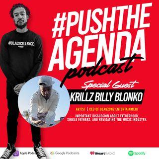 Krillz Billy Blonko - Fatherhood & Custody
