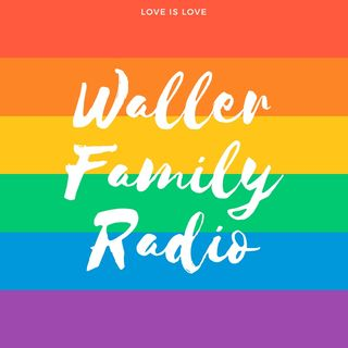 Introducing the Waller Family Radio Show