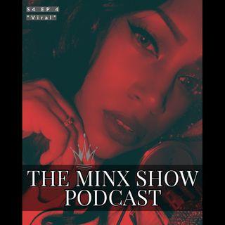 The Minx Show Podcast: S4E4 - Viral