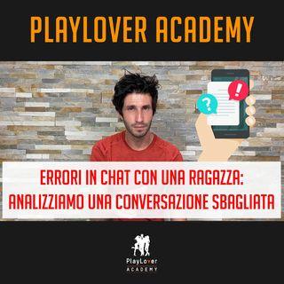 796 - Errori in chat con una ragazza: analizziamo una conversazione sbagliata
