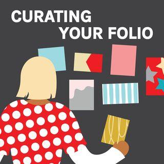 Curating Your Portfolio