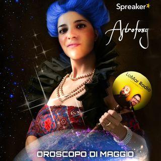 #OROSCOPO DI MAGGIO by ASTROFOXY